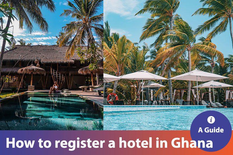 How_to_register_a_hotel_in_Ghana_Firmus_Advisory